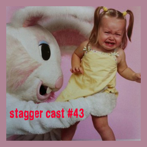 Stagger Cast#43