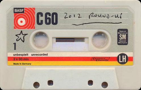 2012 round-up tape